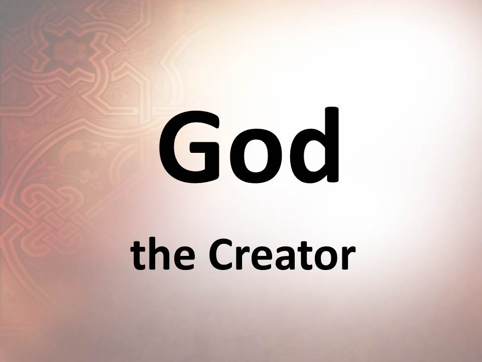 God, the Creator
